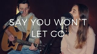 Say You Won`t Let Go  - James Arthur (JS Cover´s)