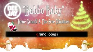 Irene Grandi & The Free Climbers - Babbo Baby (lyrics video)