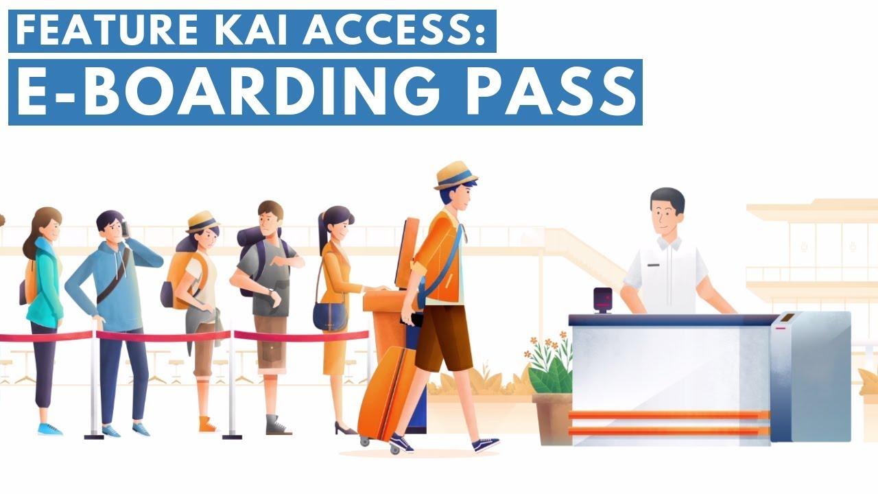 Feature Kai Access E Boarding Pass Youtube