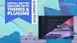 HOWTO | INSTALL BETTER DISCORD WITH THEMES u0026 PLUGINS (2019 UPDATE) | ENGLISH