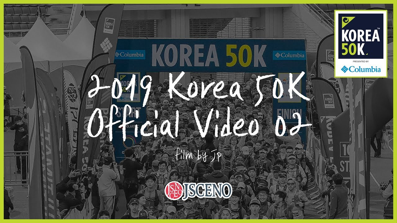 2019 KOREA 50K Official Video 02