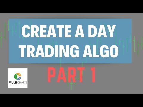How to Create a Trading Algorithm 01