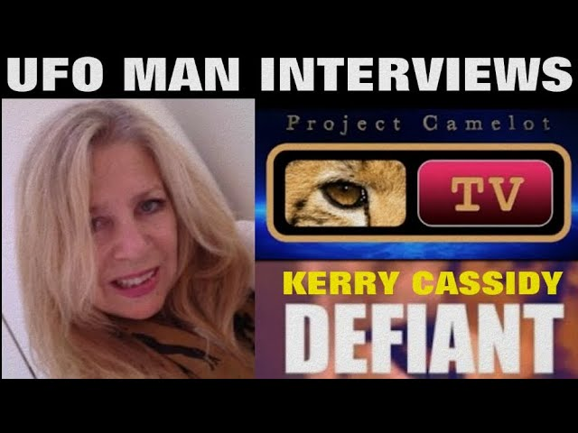 UFO MAN Channel Interviews Kerry Cassidy from Project Camelot