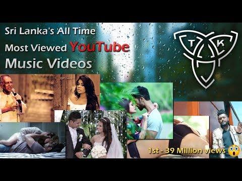 sri-lanka-|-most-viewed-youtube-music-videos-|-2018
