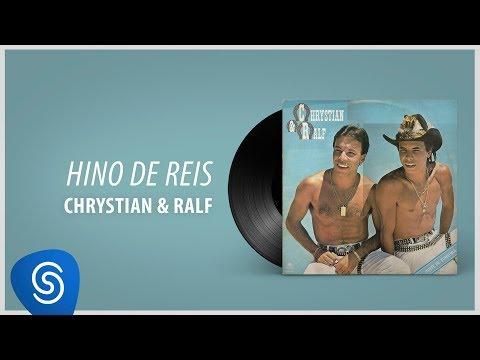 Chrystian e Ralf  - Hino De Reis (Álbum Completo: Noite de Tortura)