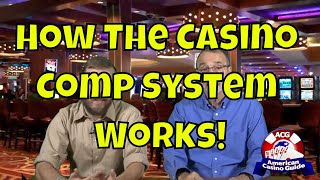 How The Casino Comp System Works!