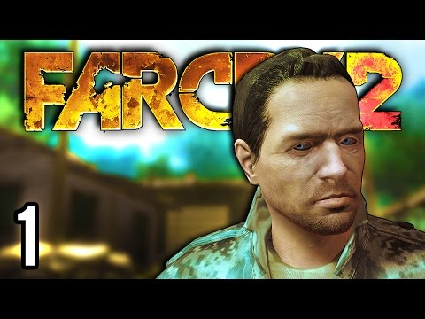 Far Cry 2 | The Best Far Cry? (Let's Play Far Cry 2: Fortune's Edition / Gameplay part 1)