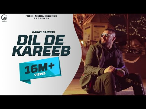 Dil De Kareeb | Garry Sandhu ( Full Video ) | Avex Dhillon | Latest Punjabi Songs 2017