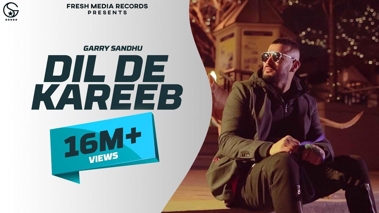 Dil De Kareeb | Garry Sandhu ( Full Video ) | Avex Dhillon | Latest Punjabi  New Song 2018