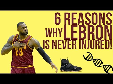 6 REASONS WHY LEBRON IS ALWAYS INJURY FREE!