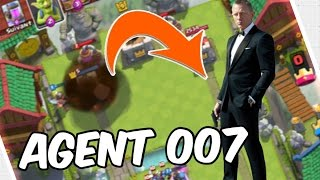 Clash Royale - AGENT 007 :: LA MISSION IMPOSSIBLE !