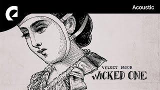 Velvet Moon - Wicked One