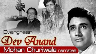 Dev Anand Biography - Mohan Churiwala narrates Dev Anand's journey  - Happy Birthday Dev Anand