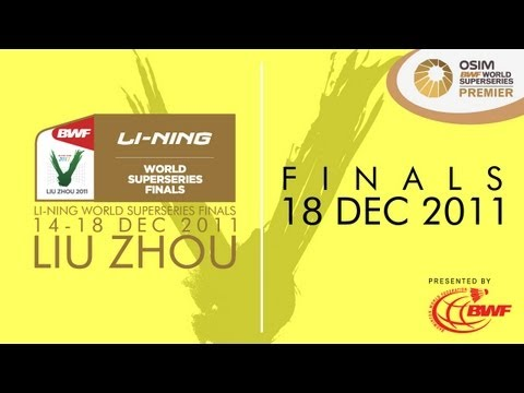 Finals - 2011 Li-Ning BWF World Superseries Finals