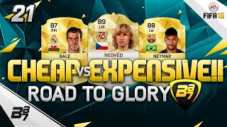 FIFA 16 | THE ULTIMATE ROAD TO GLORY! CHEAP VS EXPENSIVE!! #21