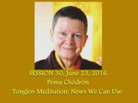 #30 Pema Chodron - Tonglen Meditation