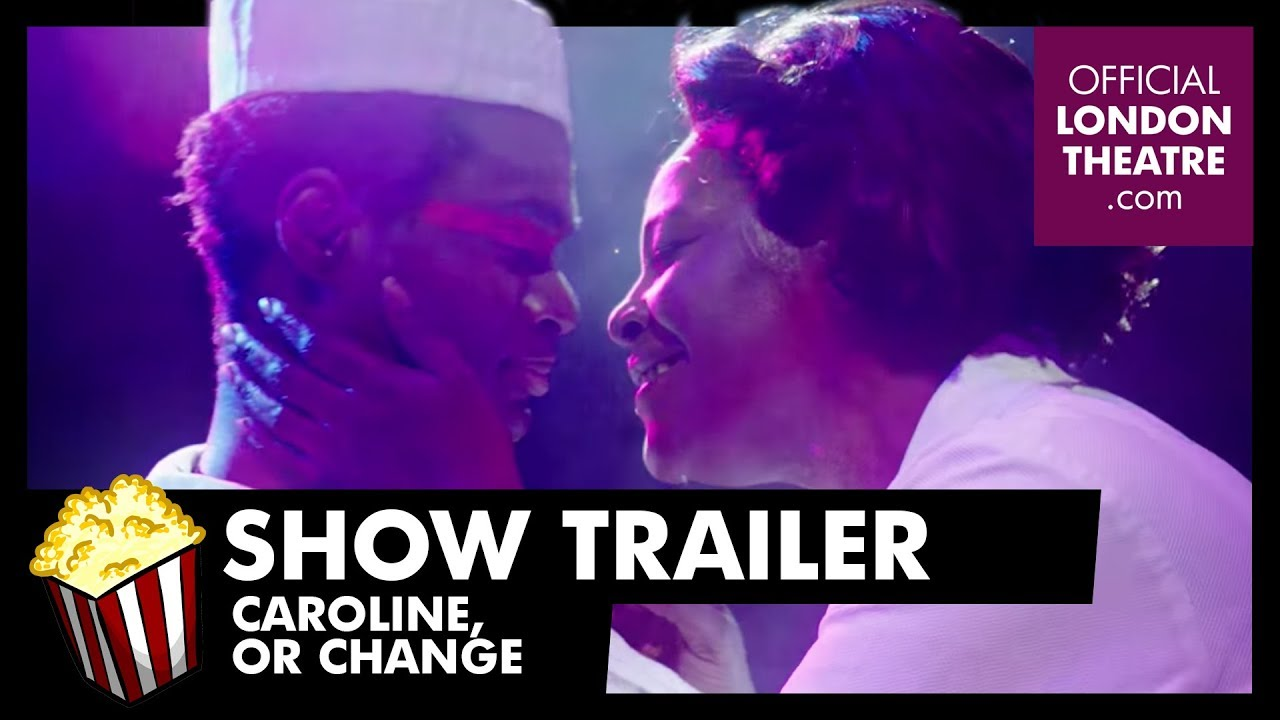 Trailer: Caroline, Or Change at Playhouse Theatre