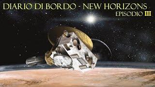3. Diario di Bordo New Horizons - Inizio Flyby e Dati Persi