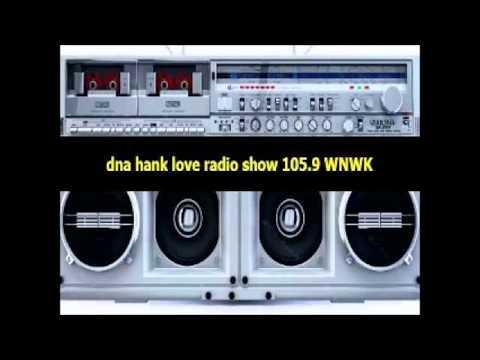 DNA Hank Love Radio Show 105.9 WNWK (1986-08-11)