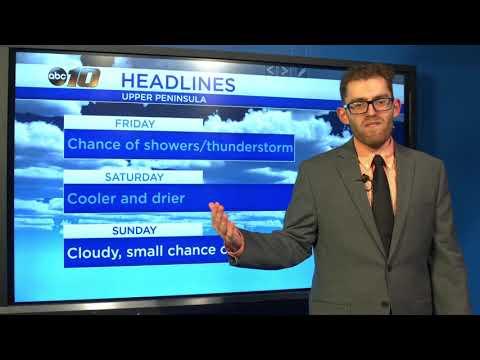 Upper Peninsula Weather Forecast - May 30, 2019