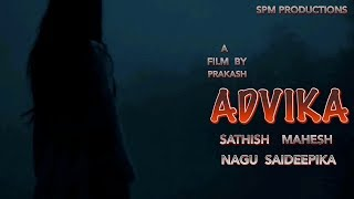 Advika | horror| telugu short film| By prakash