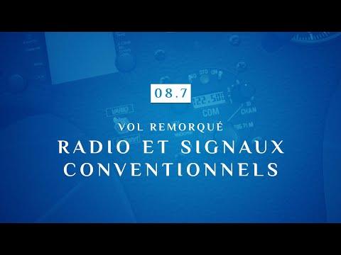 08 | 7 - VOL REMORQUE | RADIO ET SIGNAUX CONVENTIONNELS