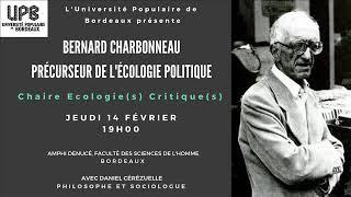 """""""Liberté, nature et politique à l'ère de l'anthropocène"""": thème du colloque Charbonneau à Bordeaux"""
