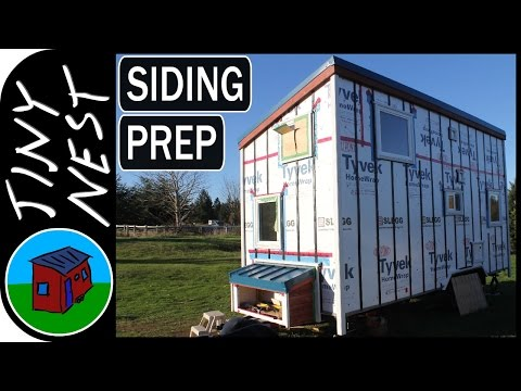 Tiny House Siding Preparation (Ep. 24)