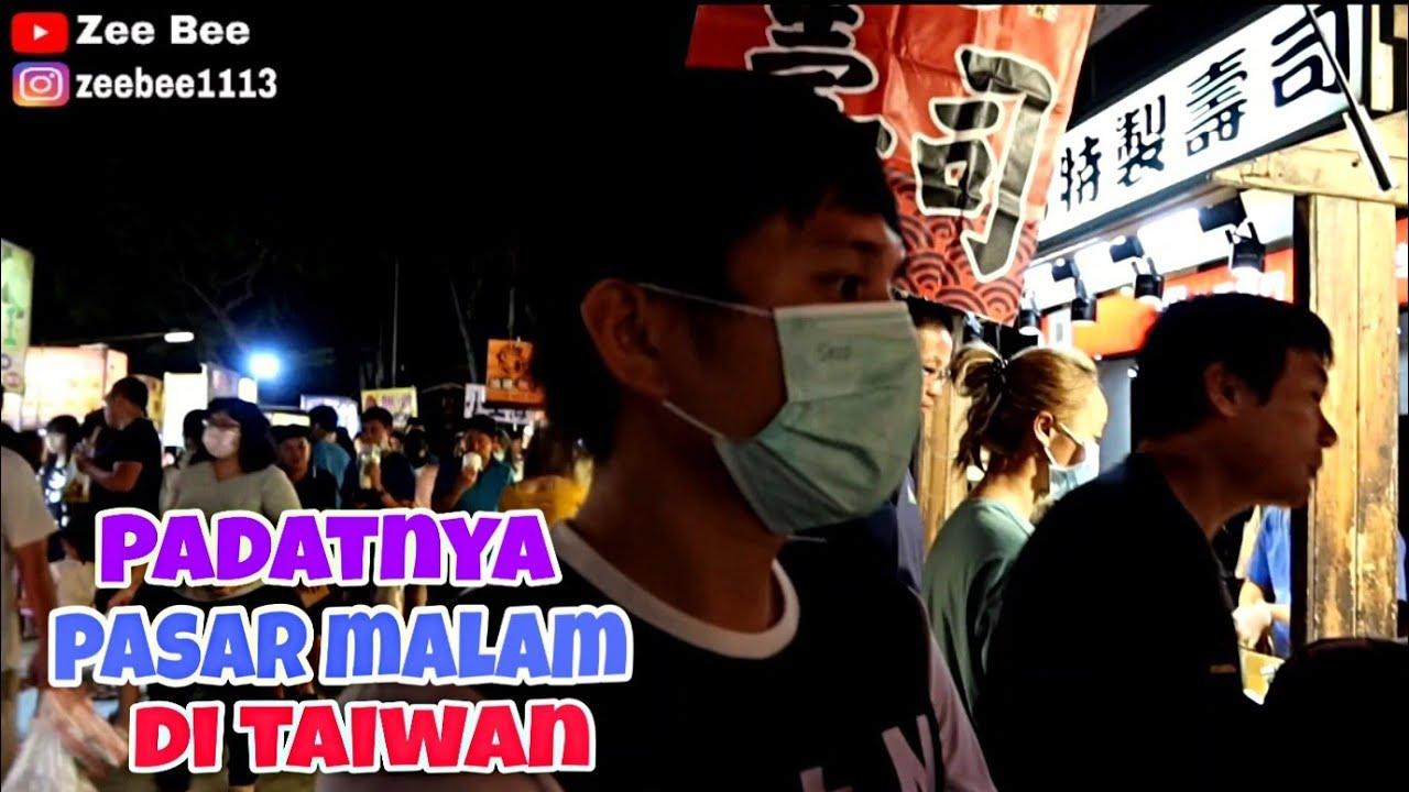 RAME SEKALI PASAR MALAM DI TAIWAN