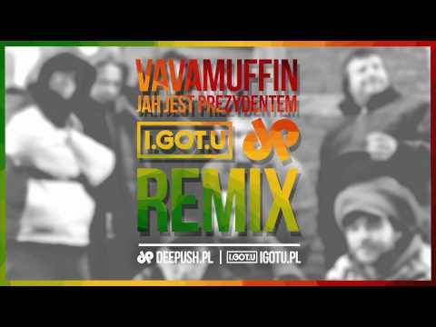 Vavamuffin - Jah Jest Prezydentem (I.GOT.U & DEE PUSH Remix) [FREE DOWNLOAD]