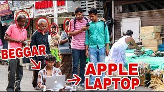 | BEGGAR USE A APPLE LAPTOP (MACBOOK) IN PUBLIC  PART 2 - AAGE DEKHO KYA HUA - CANBEE LIFESTYLE |