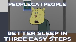 Better sleep in 3 easy steps - People Cat People Animated Short Short