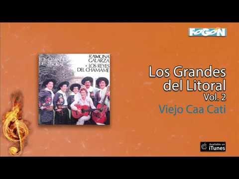 Ramona Galarza y Los Reyes del Chamamé - Viejo Caa Cati