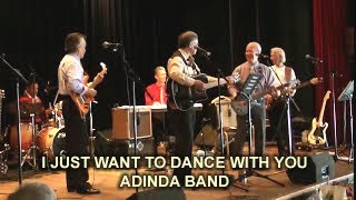 I JUST WANT TO DANCE WITH YOU - ADINDA BAND