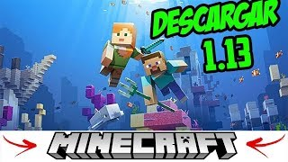 Como Descargar Minecraft 1.13 y 1.13.2 FULL Y Actualizable Para PC Fácil y Rapido GRATIS 2018
