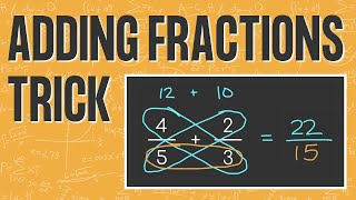 FRACTION ADDITION TRICK | Eąsy Way to Add Fractions | Cross Multiplication