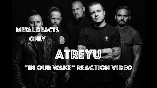 "ATREYU ""In Our Wake"" Reaction Video   Metal Reacts Only   MetalSucks"