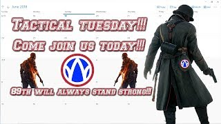Tactical Tuesday Everyone!!! Come See the Action!!! Offical Start Time is 8 EST!!!