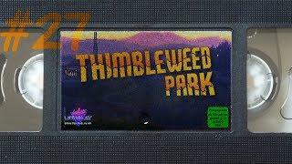 #27 - Die blutigste und beste Folge ever - Let's Play Thimbleweed Park [german][blind][pc]
