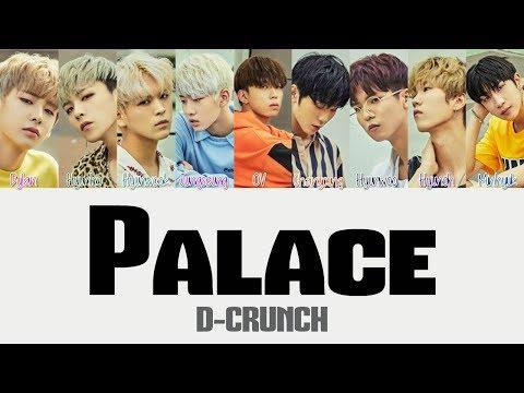 D-CRUNCH - Palace (팔라스) [Hang, Rom & Eng Lyrics]