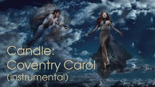 04. Candle: Coventry Carol (instrumental cover + sheet music) - Tori Amos