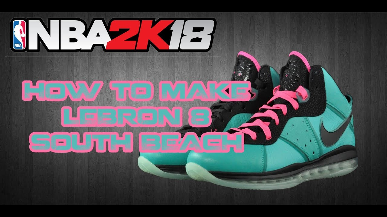 NBA 2K18 CUSTOM SHOES | HOW TO MAKE CUSTOM SHOES: LEBRON 8