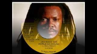 LUCIANO - JAH MAKE THE WORLD GO ROUND (ARROWS) REGGAE