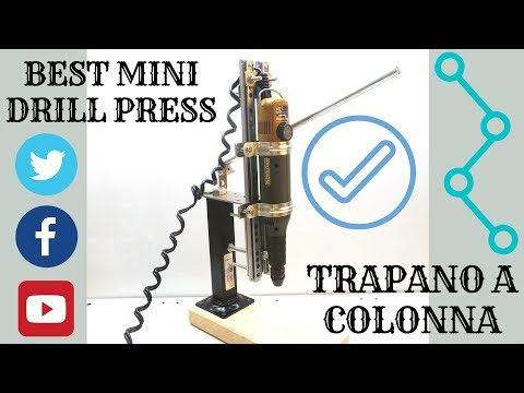 Drill Press small and powerful_ DIY column drill only 10$_ life hack ( trapano a colonna soli 10€ )
