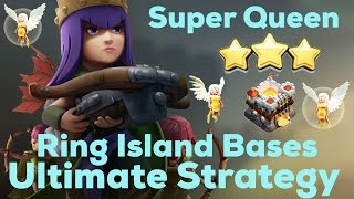 Clash Of Clan  3 Stars TH11 With Super Queen & Lavaloon  Best Ring Island Bases Strategy 2017
