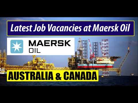 Oil And Gas Job Vacancies At Maersk Oil - Australia & Canada