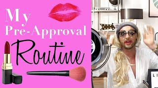 I Share My Pre- Approval Routine