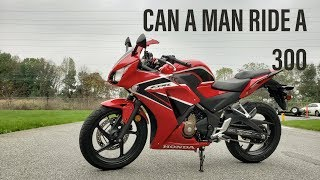 Is the CBR300R Big Enough For a MAN - Highway Run