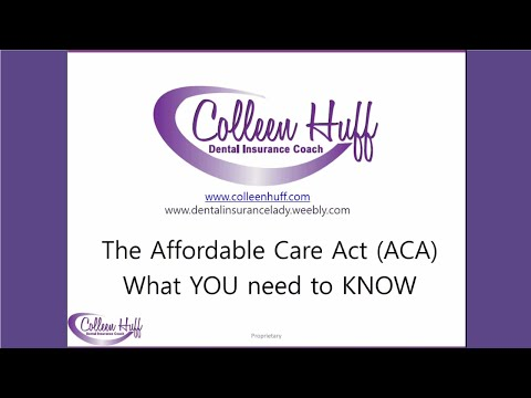 The Affordable Care Act (ACA) What YOU Need to KNOW