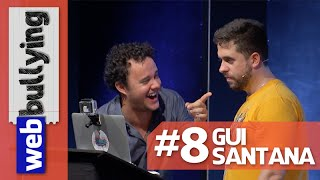 WEBBULLYING NA TV #08 - GUI SANTANA (Programa Pânico)